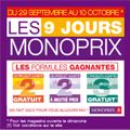 MONOPRIX : Pendant 9 jours 1 produit acheté le 2ème gratuit